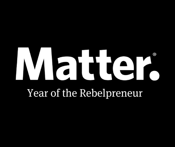 The Year of The Rebelpreneur